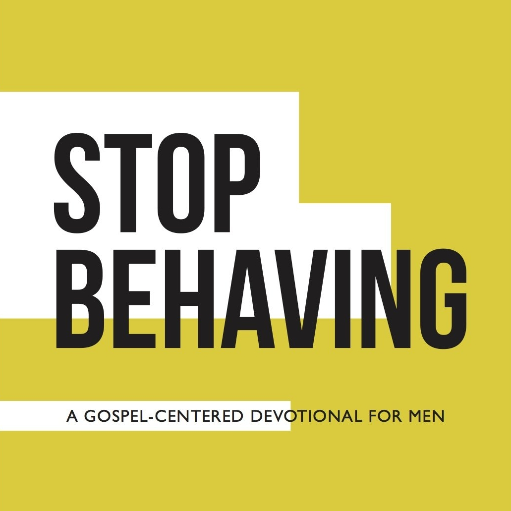Stop Behaving