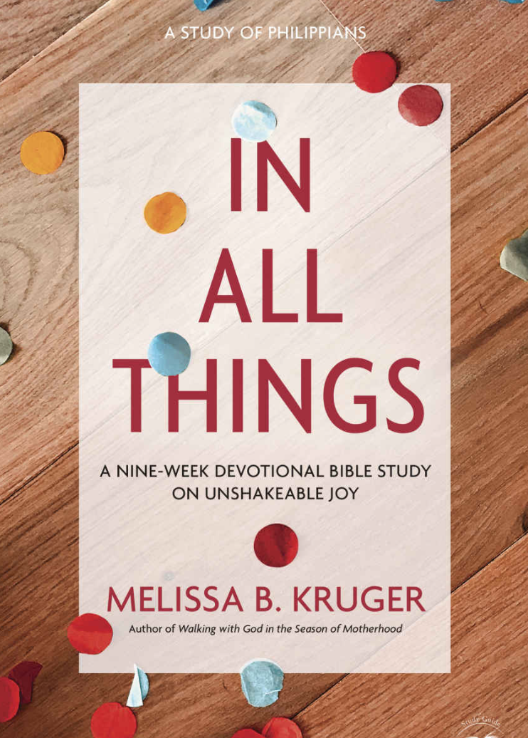In All Things, Melissa Kruger