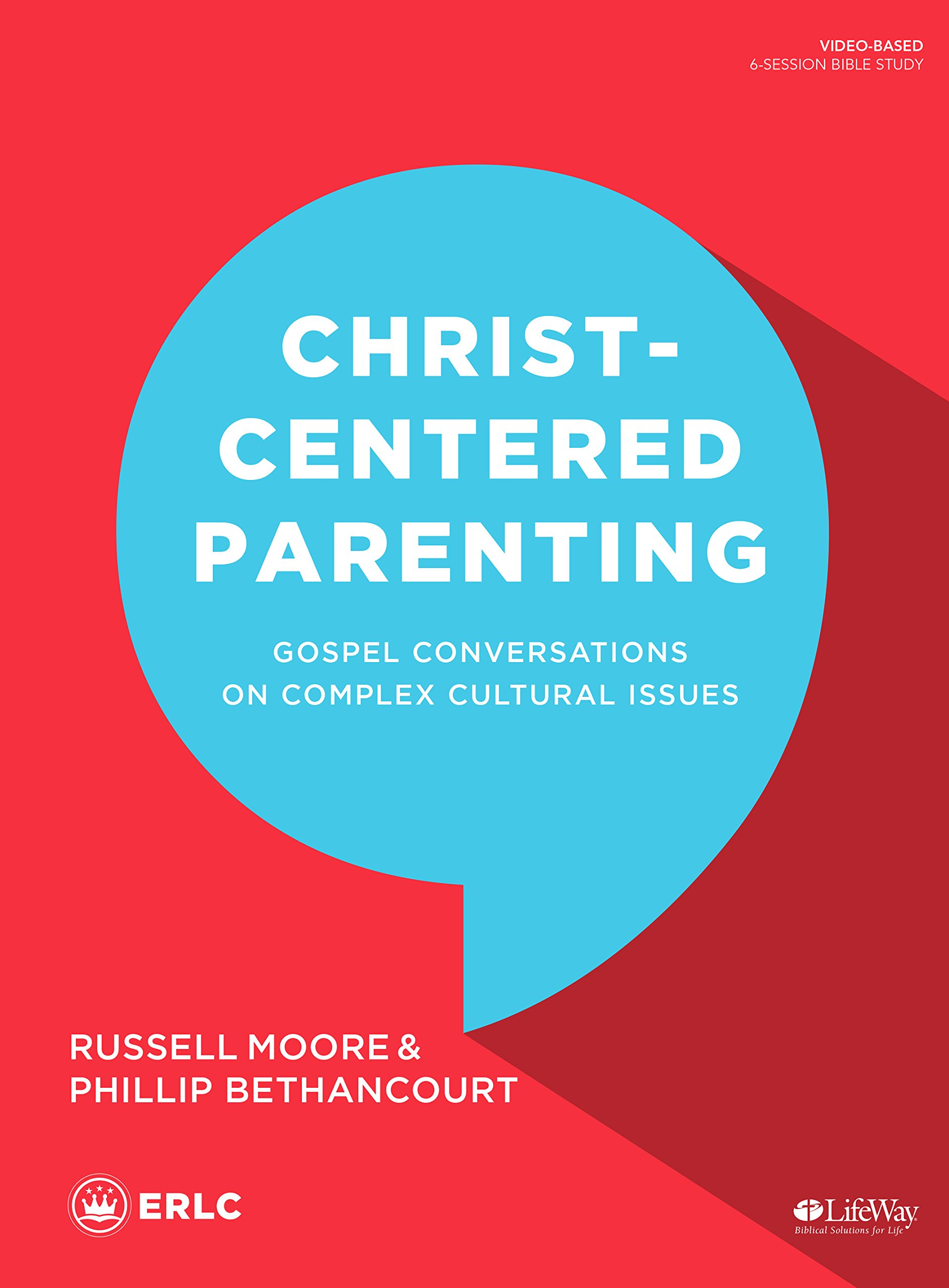 Christ-Centered Parenting, Russell Moore