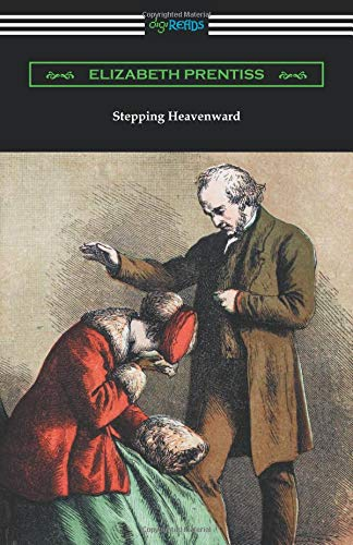 Stepping Heavenward, Elizabeth Prentiss