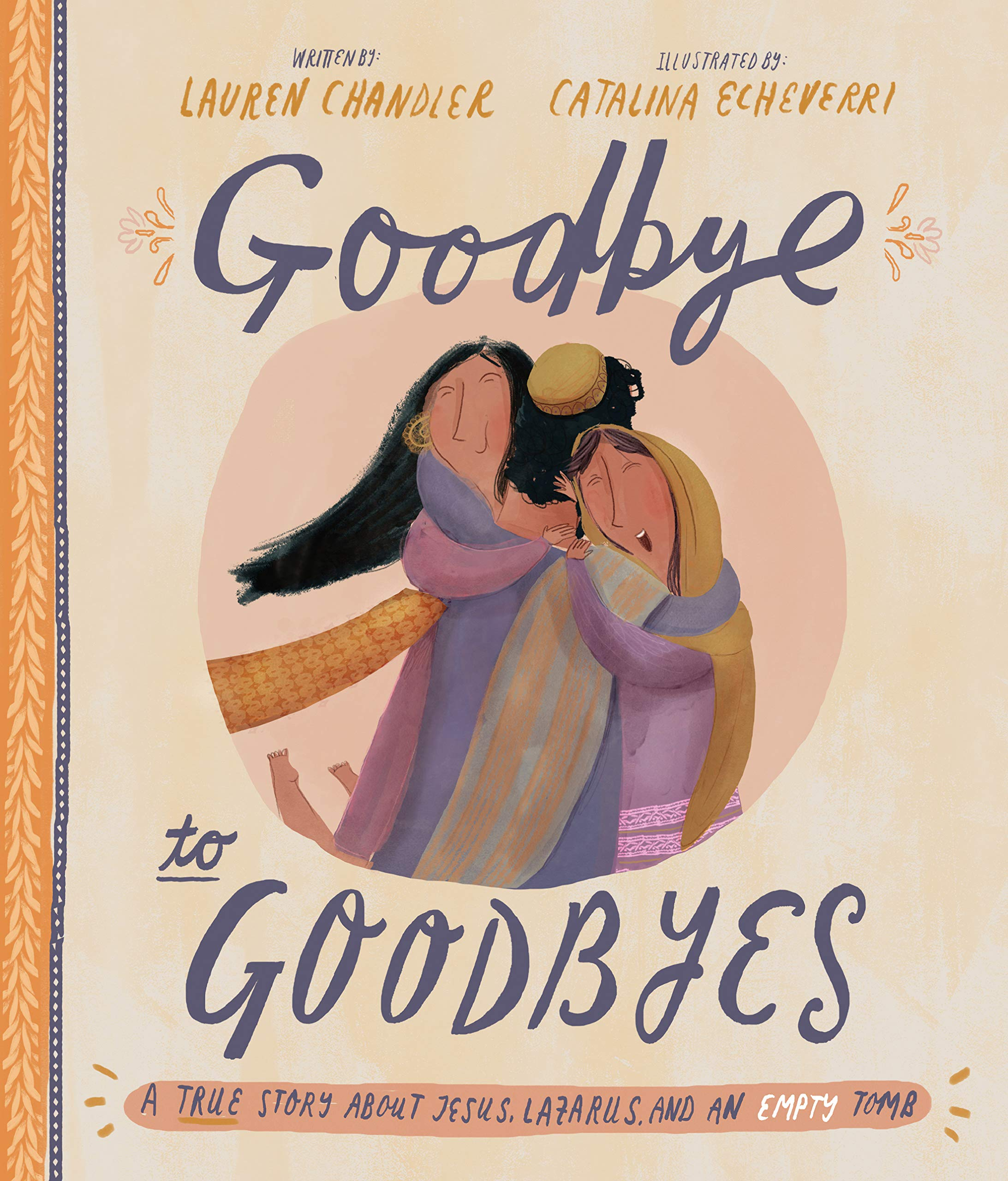 Goodbye to Goodbyes, Lauren Chandler
