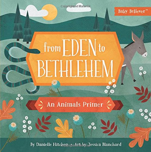 From Eden to Bethlehem, Danielle Hitchin