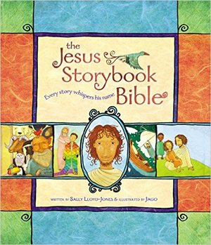 The Jesus Storybook Bible, Sally Lloyd-Jones