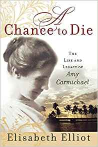A Chance to Die, Elisabeth Elliot