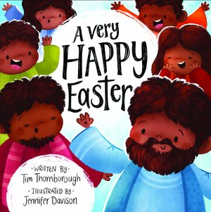 A Very Happy Easter, Tim Thornborough