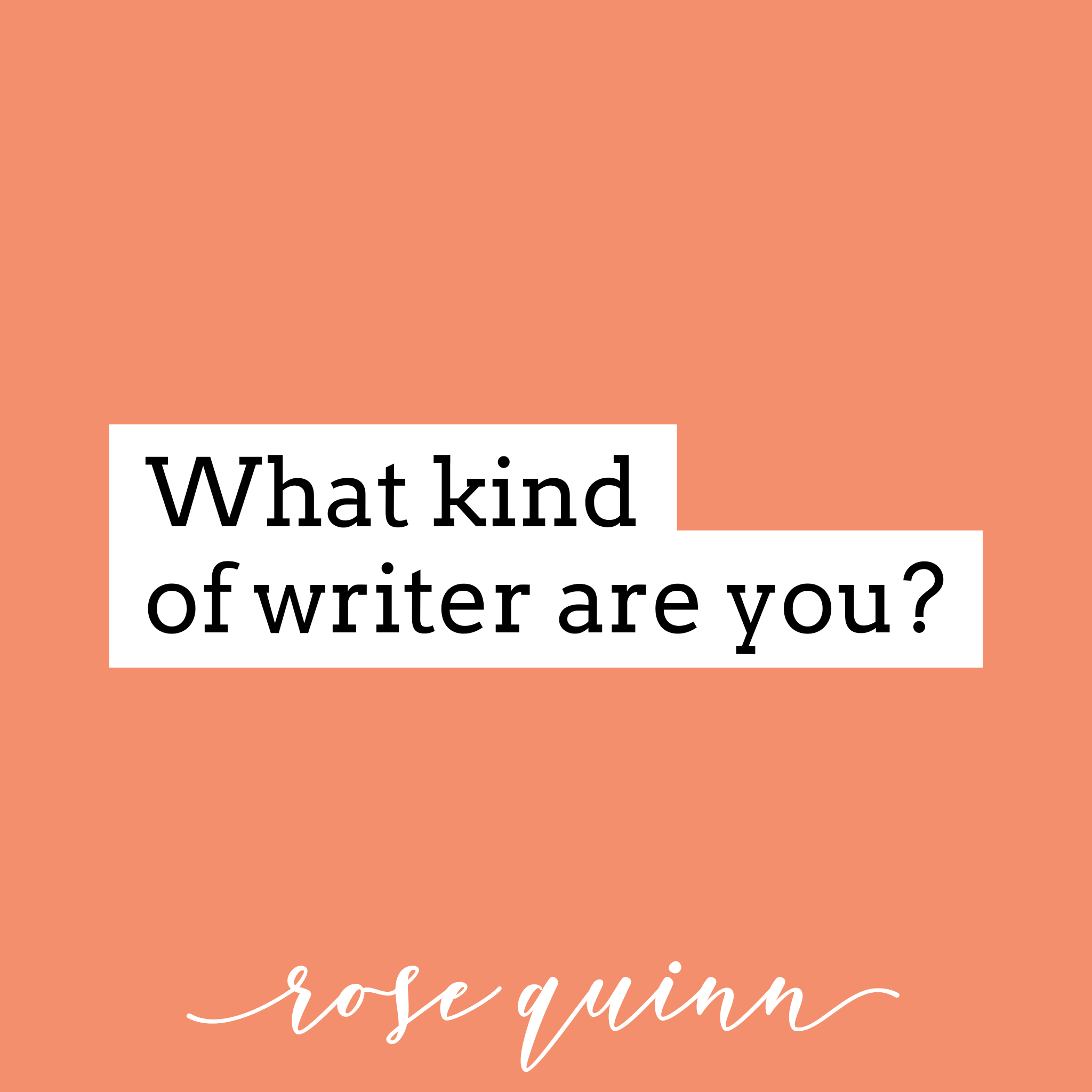 what-kind-of-writer-are-you