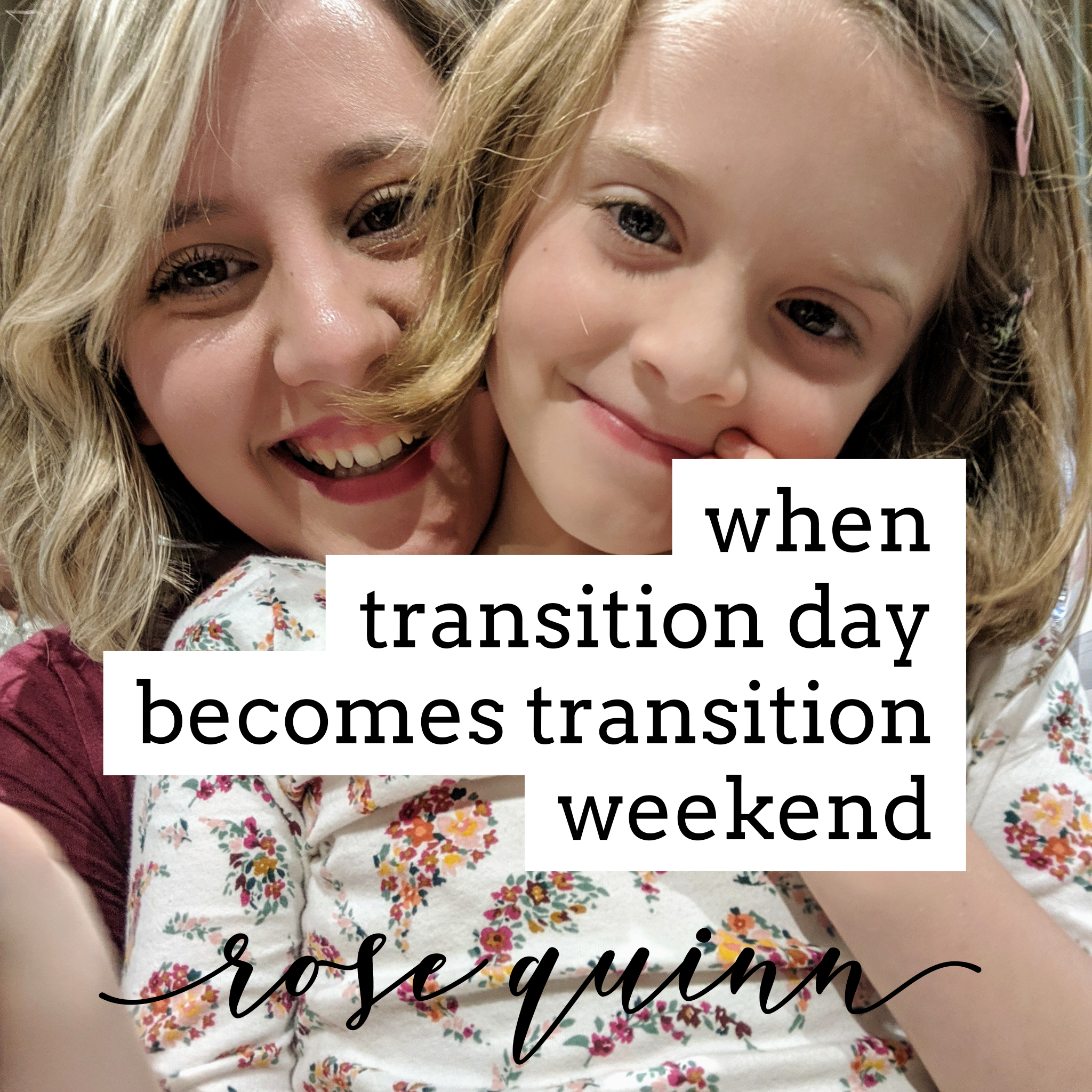 transition-weekend