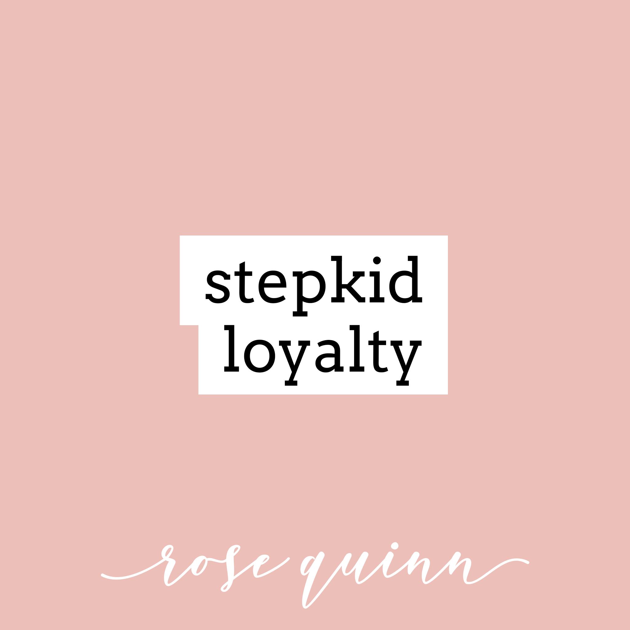 step-kid-loyalty