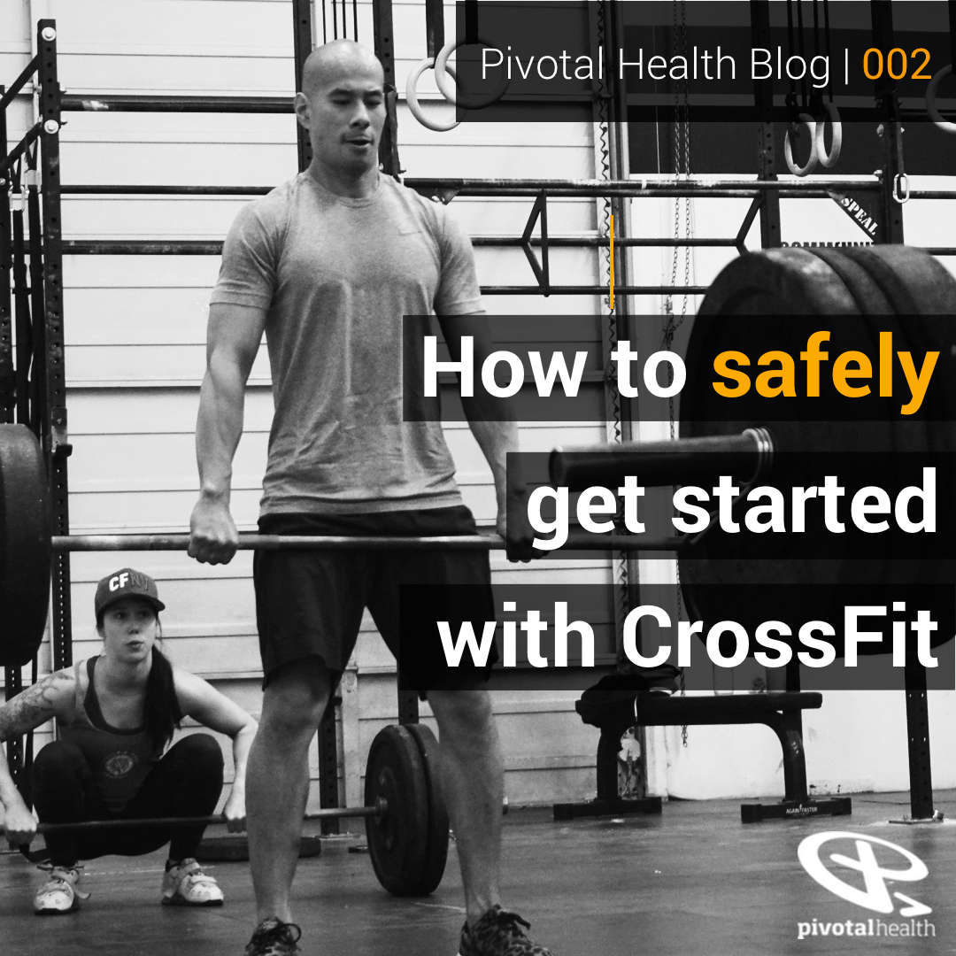 Blog 002 - How to safely get started with CrossFit.jpg