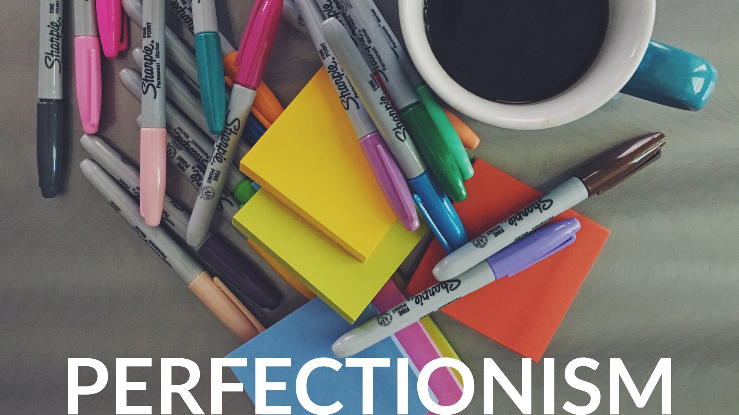 Repeat with me now, perfectionism doesn't exist!