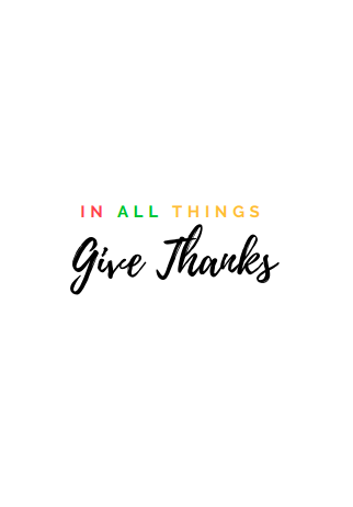 In All Things Give Thanks Print.png
