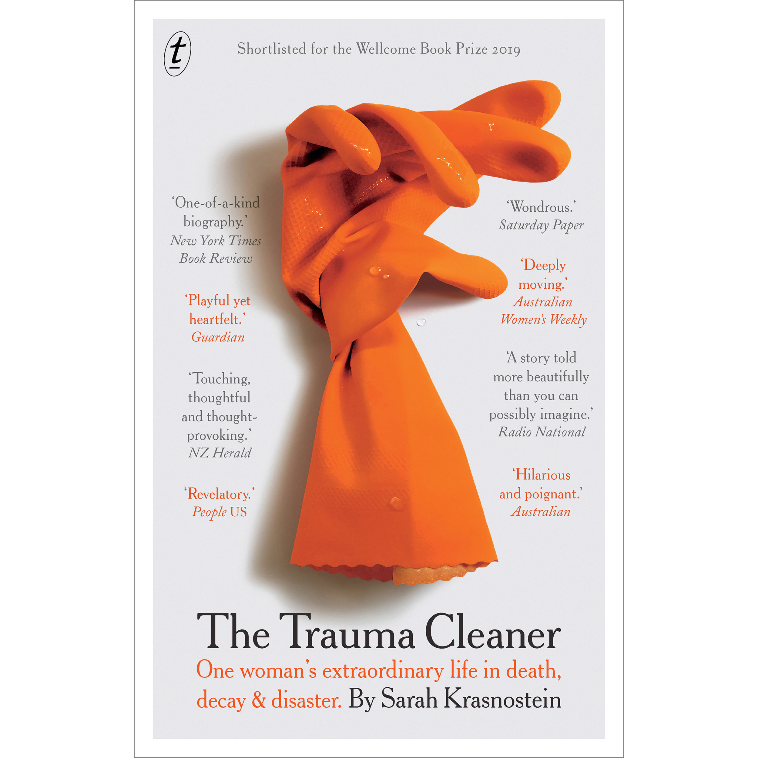 The Trauma Cleaner: One Woman's Extraordinary Life in Death, Decay &  Disaster