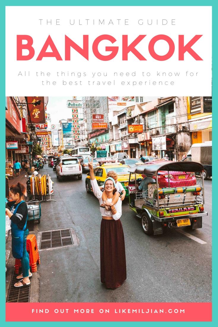 The ultimate guide | Bangkok — LIKE MILJIAN