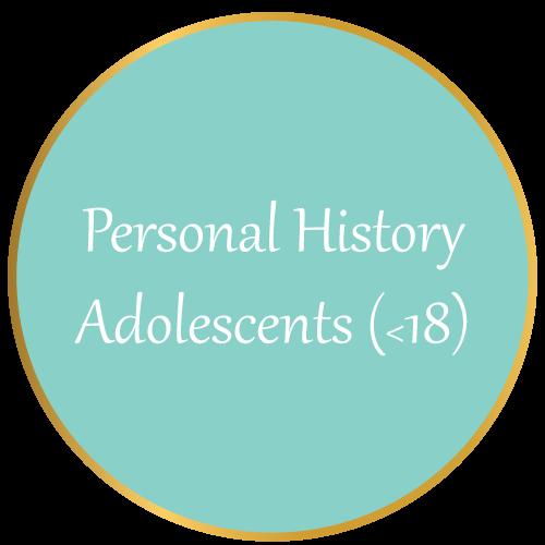 Personal History (Adolescents)