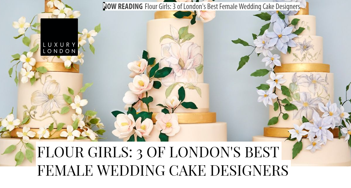 Kensington & Chelsea Magazine (cakes pictured are by Rosalind Miller)