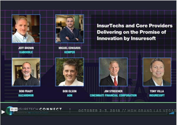 INSURETECHS   InsureTechs and Core Providers Delivering on Innovations