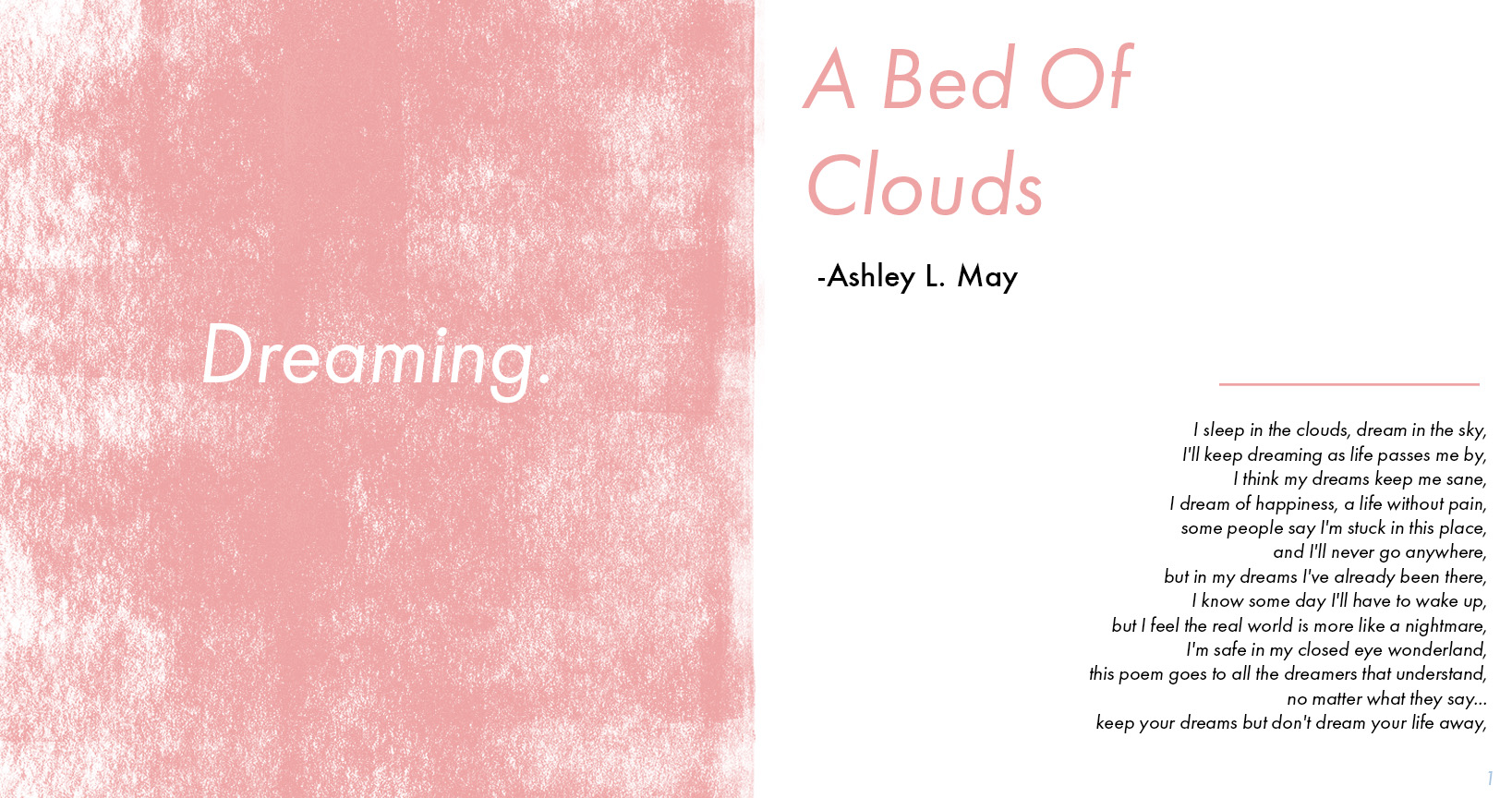 """""""A Bed Of Clouds"""" - Ashley L. May's Poem Layout"""