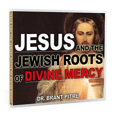Jesus and the Jewish Roots of Divine Mercy