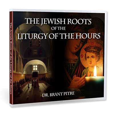 The Jewish Roots of the Liturgy of the Hours