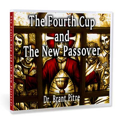 The Fourth Cup and the New Passover
