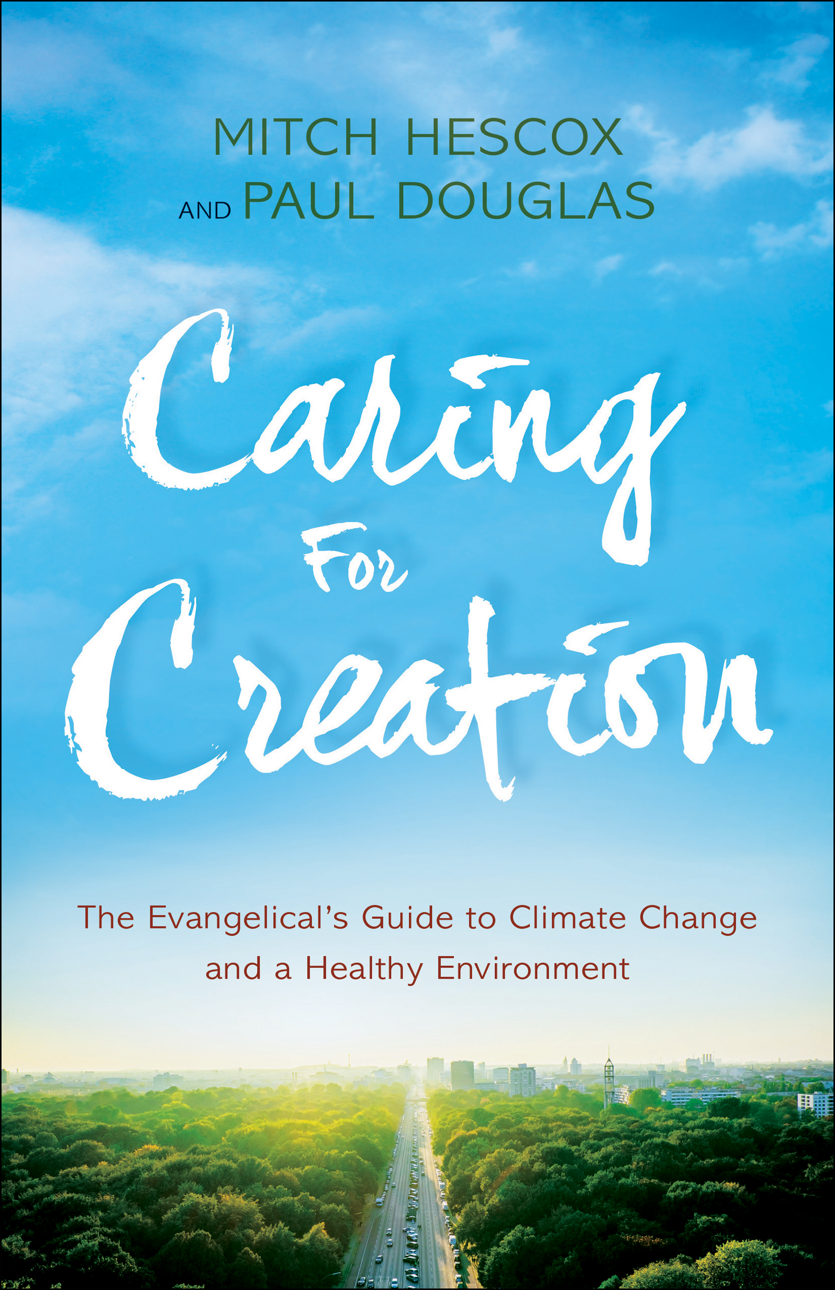 Caring for Creation: The Evangelical's Guide to Climate Change and a Healthy EnvironmentBy Paul Douglas, Mitch Hescox - By Paul Douglas, Mitch HescoxA top read for every Christian, written by C4 board member,Rev. Mitch Hescox& renown meteorologist Paul Douglas. This book cuts to the heart of believers' most pressing questions on climate change such as