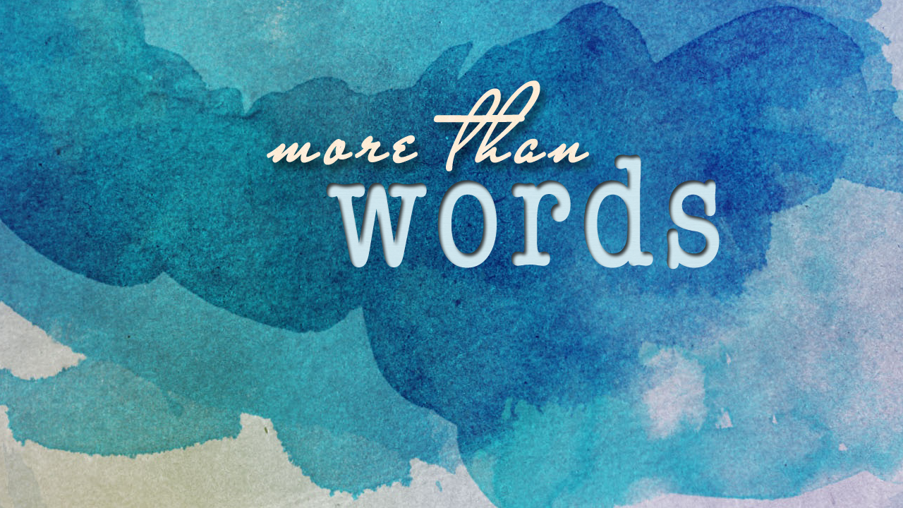 More than Words (1).png