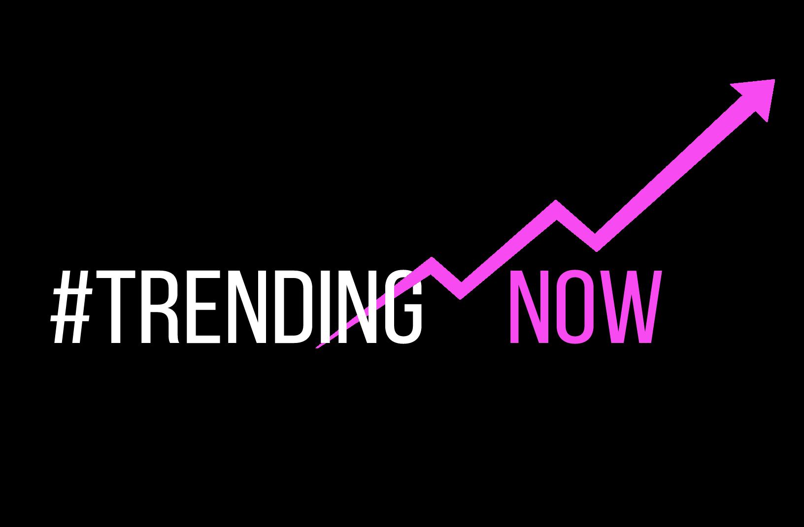 Trending Now#1.png