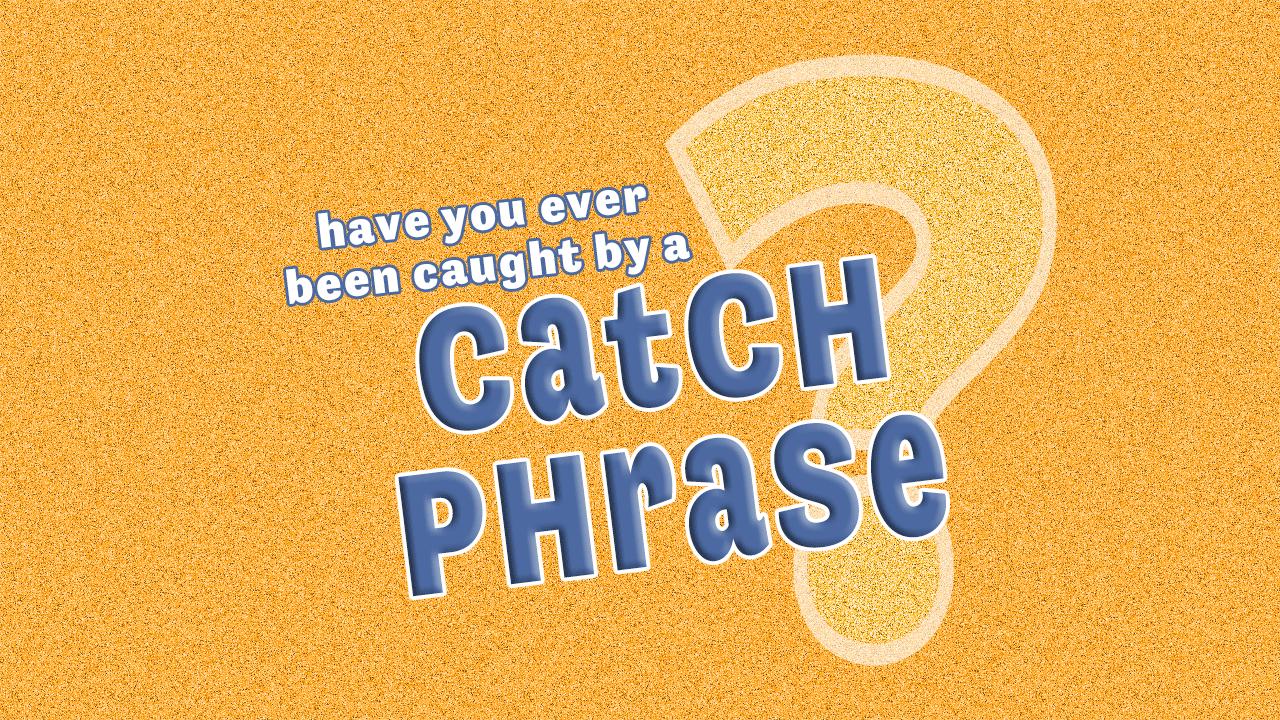 Catch-Phrase-Graphic-Vimeo.png