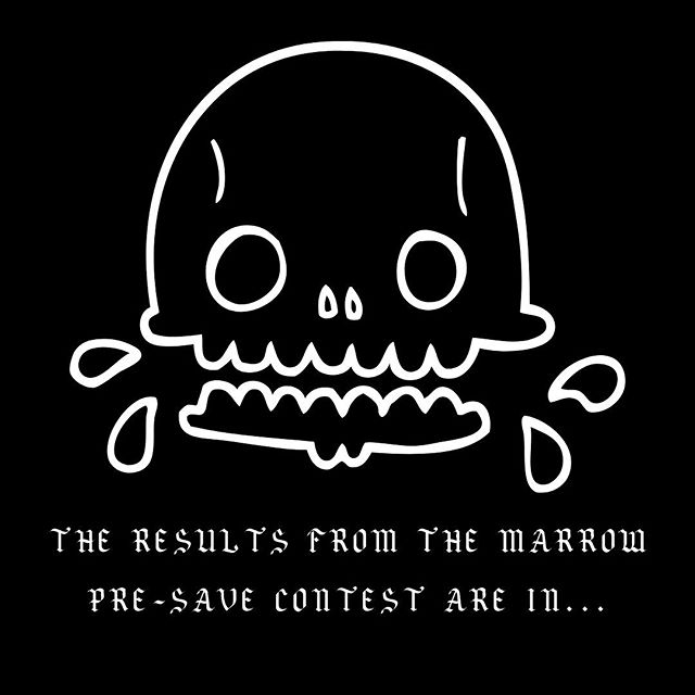 🎊Here are the results of the Marrow Pre-save contest🎊 . . . Congratulations to @shanpeut 😊 . . . Thank you to everyone for pre-saving and listening to the song 🖤☠️