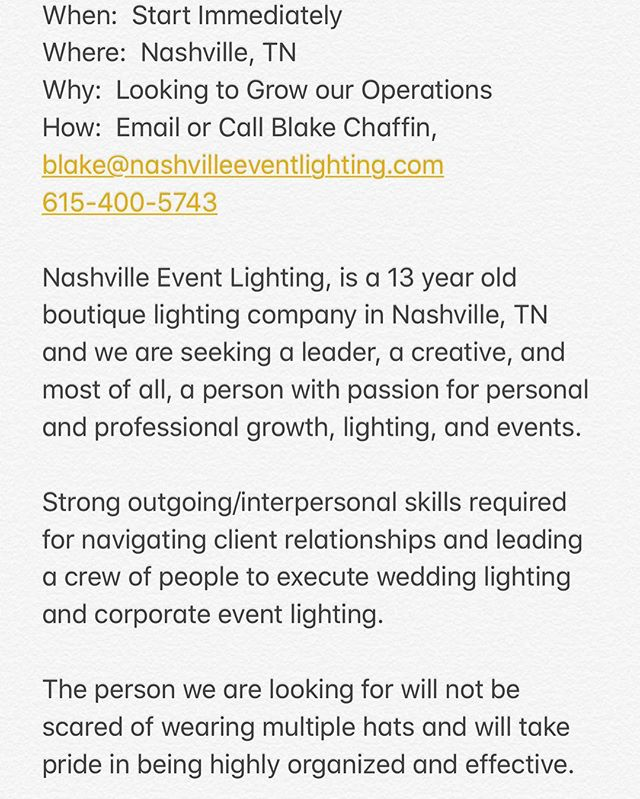 Help Wanted... I am looking for a production manager for my company @nashvilleeventlighting