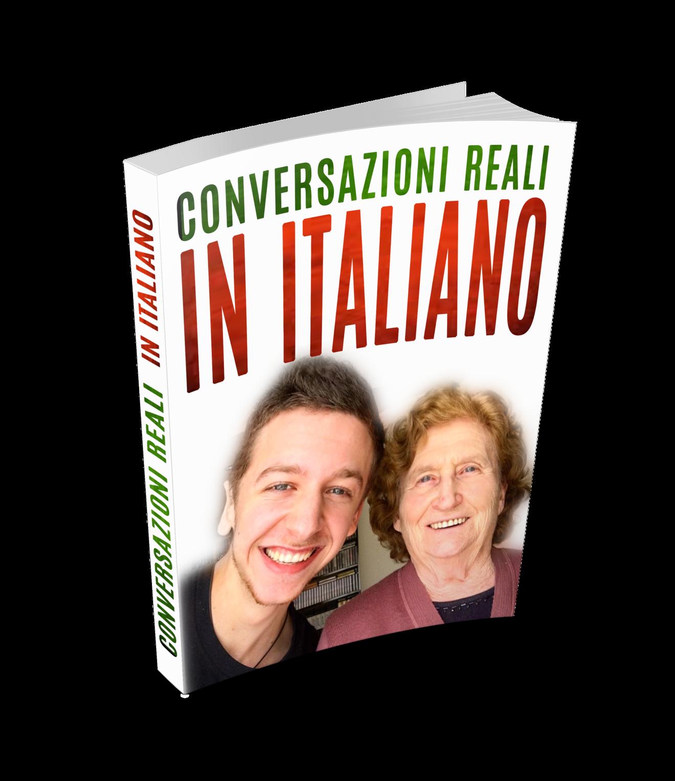 Conversazioni reali in italiano - Conversazioni Reali della vita quotidiana con frasi e parole utilizzate ogni giorno per poter finalmente capire noi italiani!