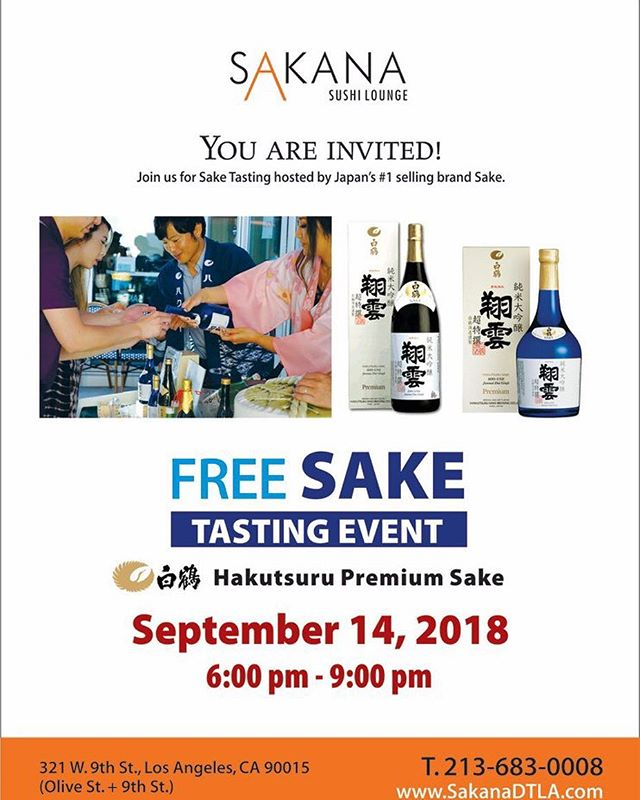 SAVE THE DATE: Our next FREE Japanese Sake Tasting @hakutsuru_official we hope to see you and your friends. . . .  #sakanadtla #s #downtownla #downtown #dtla #losangeles #eater #eaterla #buzfeedfood #abc7eyewitness #downtownlanews #sushi #japanesefood #tuna #dinela #hypbeast #hypefeast #infatuationla #downtownlabar #bar  #sushibar #lahappyhour #LAsocial #exloredtla #happeningdtla #dtlanews #dtlalunch #zagat