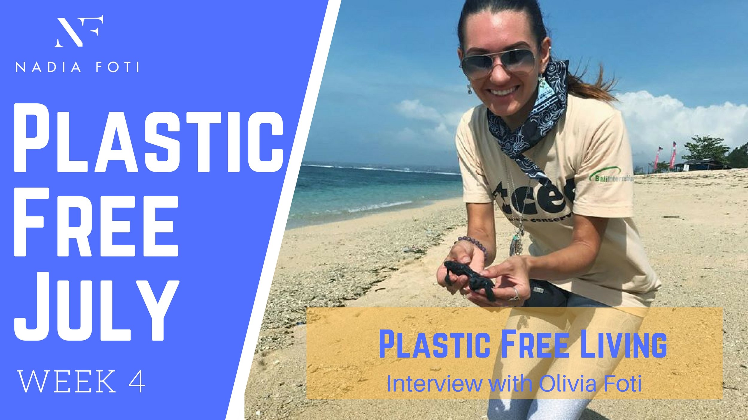Next Week... - We talk to the founder of The Plastic Free Movement Olivia Foti. Olivia is a passionate environmentalist and is saving one baby turtle at a time with her range of reusable beauty and home wear goods. Stay tuned for the full interview next week!