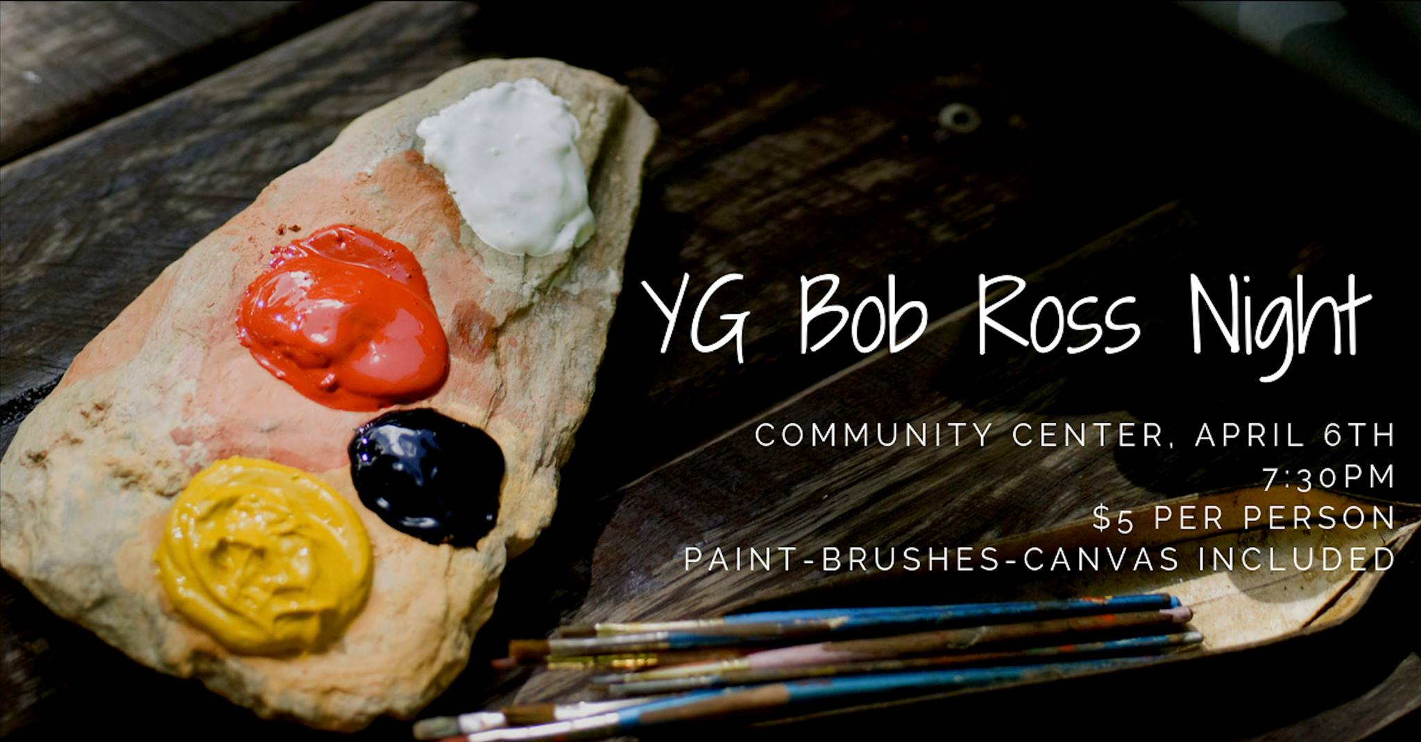 """Bob Ross Night: A YG Social  Kelsey and Khaeris Geurrero, YG's social coordinators, invite you to our """"Bob Ross"""" night for a fun painting tutorial evening with a twist. Join us in the Revive Community Center downstairs on Saturday evening, April 6 at 7:30 PM. Admission cover of just $5, includes paint, brushes, and your canvas. Space is limited so RSVP on our Facebook Events page,  https://www.facebook.com/events/364780334111202/"""