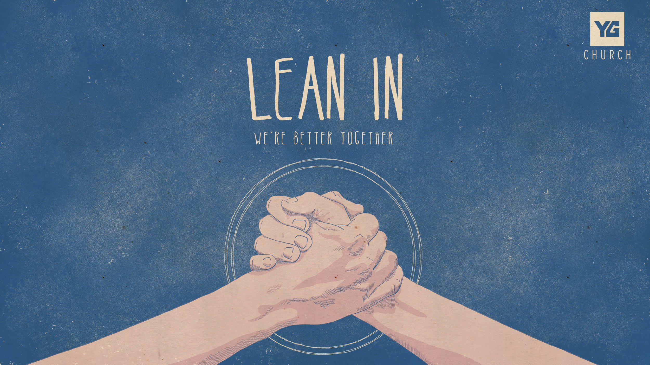 "LEAN IN: We're Better Together   We were not made to be alone. One of the ways our need for GOD is well satisfied is in our doing life together with others in Him. Wholeheartedly. It's time to lean in. Join Younger Generation Church in their new series, ""Lean In,"" Saturdays, 10:15AM CDT, ygchurch.com #LeanInYG #ygchurch"