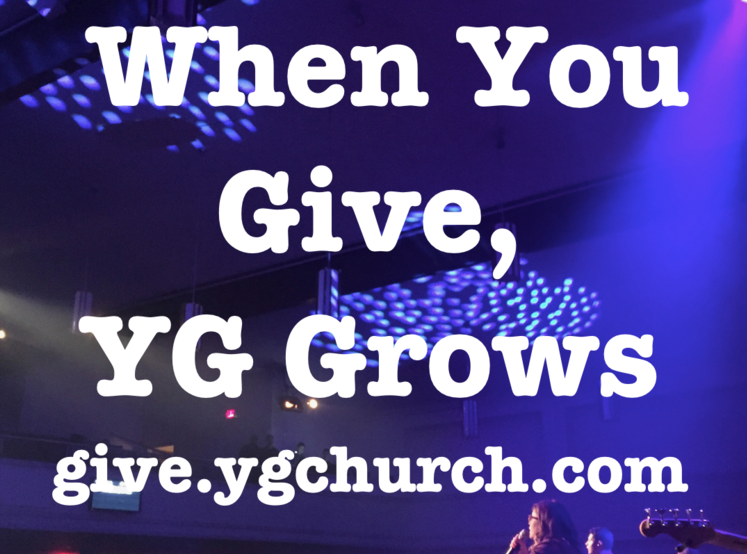WHEN YOU GIVE, WE GROW   In generous support of our church's vibrant young adult ministry, we're inviting everyone to remember Younger Generation Church in their special 15th anniversary plans.  give.ygchurch.com   In addition to this special offering, we want to invite you to consider becoming a sustaining investor in next generations, by giving online a consistent weekly/monthly donation. It's simple to set up automated giving to YG online,  give.ygchurch.com