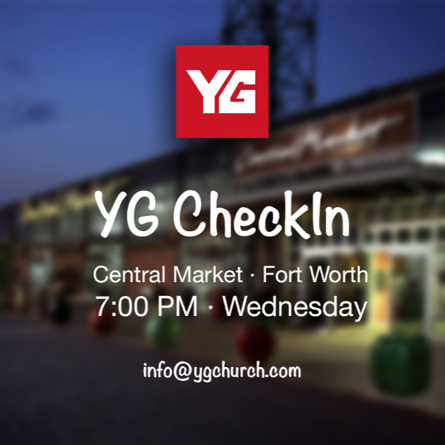 "YG CHECKIN // SELECTED WEDNESDAYS 7PM   Come hang out at Central Market Cafe, 4651 West Fwy, Fort Worth, Texas 76107, gathering at 7PM on June 12 & 26; July 10 & 24. YG CheckIn is a ministry of Younger Generation Church that brings people together for a relaxing evening of coffee and conversations. This group provides a ""come and go"" atmosphere meaning that you are welcome to stop by anytime between 7:00 PM and 9:00 PM. This is an awesome time to meet new people! For more information direct message  Dominique Garcia ."