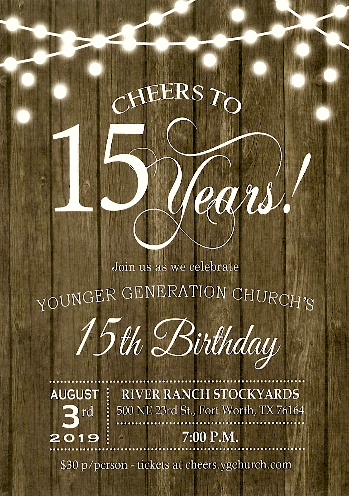 """You're Invited! - To culminate the day, all are invited to the """"Cheers to 15 Years"""" birthday party, Saturday evening. Hosted at the River Ranch Stockyards in Fort Worth, the event begins at 7:00 PM and will feature great food, special messages from former YGers and a grand salute to YG. For tickets to the """"Cheers to 15 Years"""" birthday party, visit cheers.ygchurch.com"""