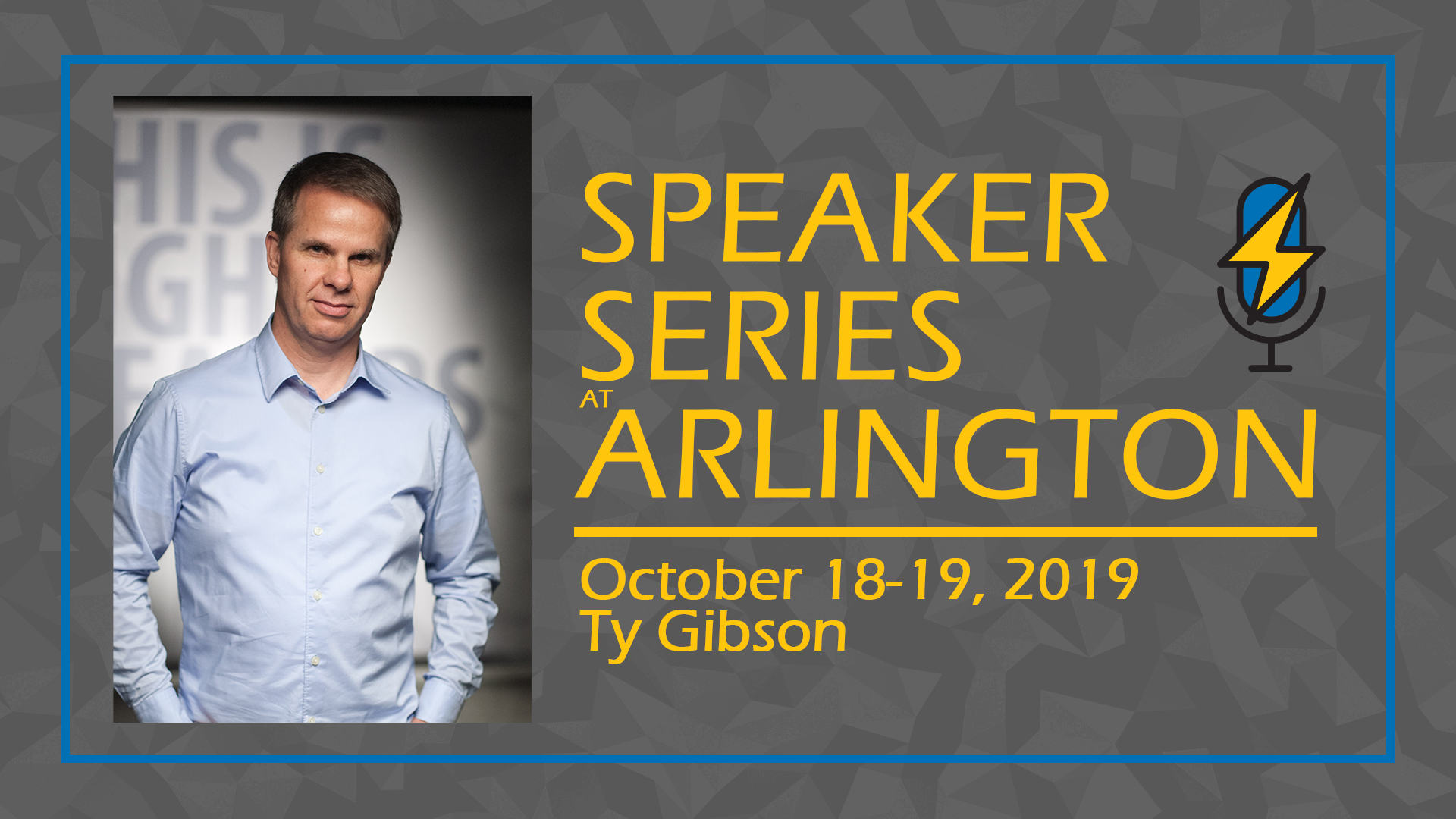 SAVE THE DATE! SPEAKER SERIES @ ARLINGTON  Save October 17-19, 2019 as Pastor Ty Gibson will be our featured speaker. Gibson is Co-director of Light Bearers and pastor of Storyline Adventist Church in Eugene, Oregon. A passionate communicator with a message that opens minds and moves hearts, Ty teaches on a variety of topics, emphasizing God's unfailing love as the central theme of the Bible. He has authored eight best-selling books. Ty and his wife Sue have three adult children and two grandsons.