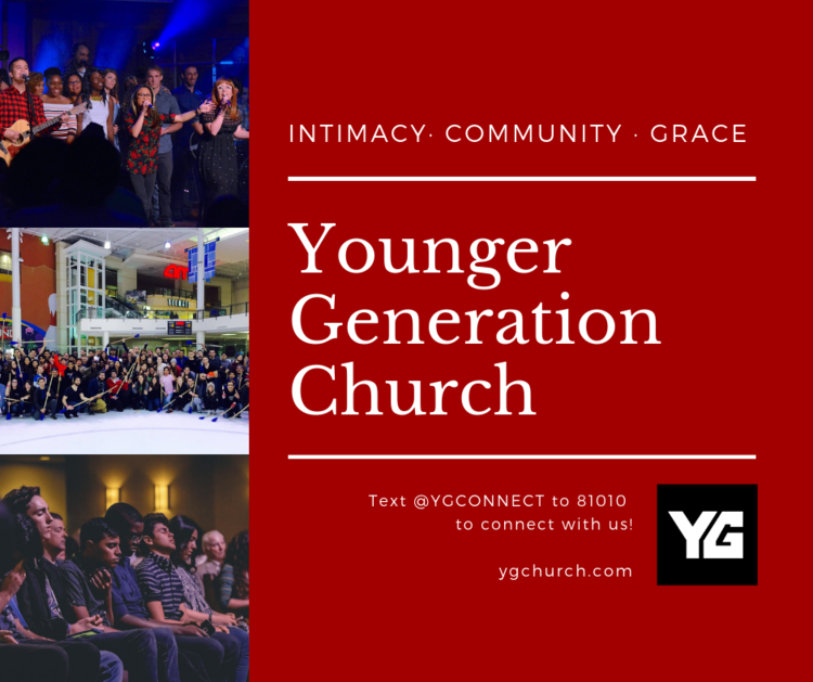 FIND OUT MORE ABOUT YG CHURCH   • TEXT: Text @YGConnect to 81010 to receive updates as to YG activities and events.  • YG BLOG: We've just launched our  YG Blog  on our  website  to give you great information about our vibrant young adult ministry.  blog.ygchurch.com   • FACEBOOK: You can also go to our  Facebook page  for all the latest events and updates,  facebook.com/ygchurch   • INSTAGRAM: And of course you can follow us on  Instagram ,  @ygchurch  or check out our  website ,  ygchurch.com