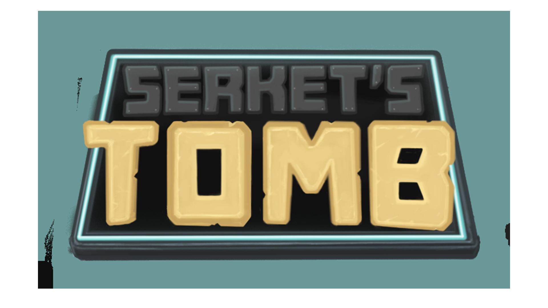 Serket's Tomb