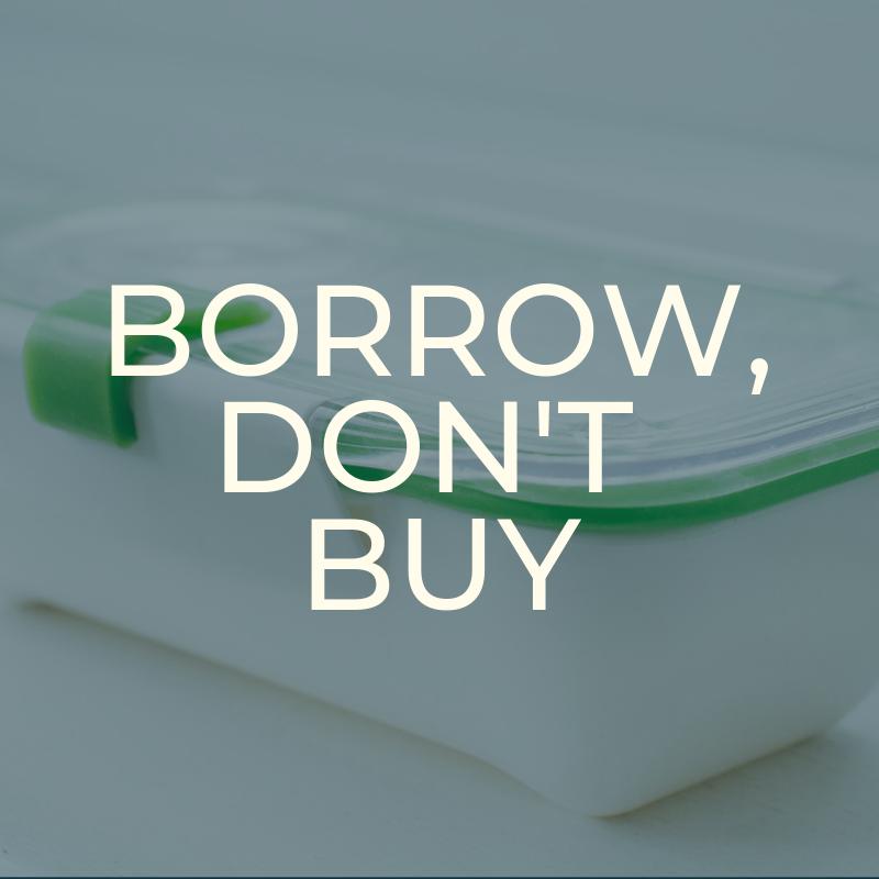 A Zero Waste Life. Borrow