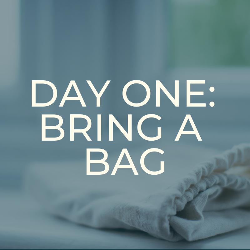 A Zero Waste Life. BRING A BAG