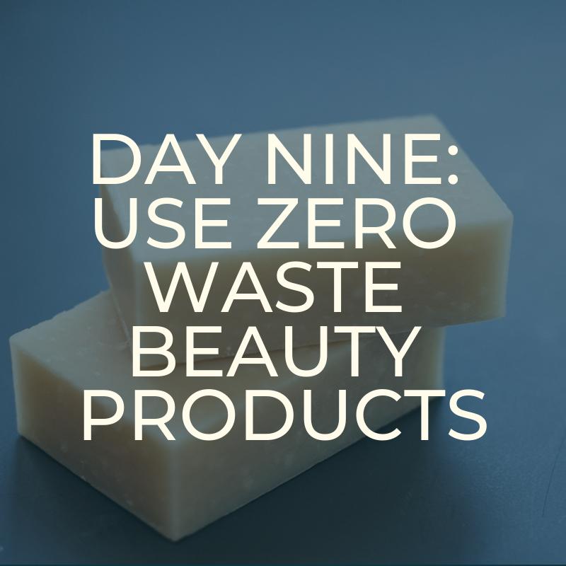 A Zero Waste Life. BEAUTY