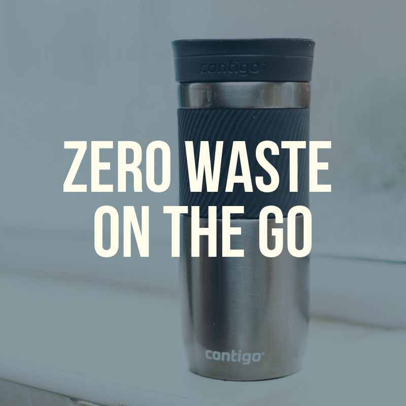 Copy of ZERO WASTE ON THE GO