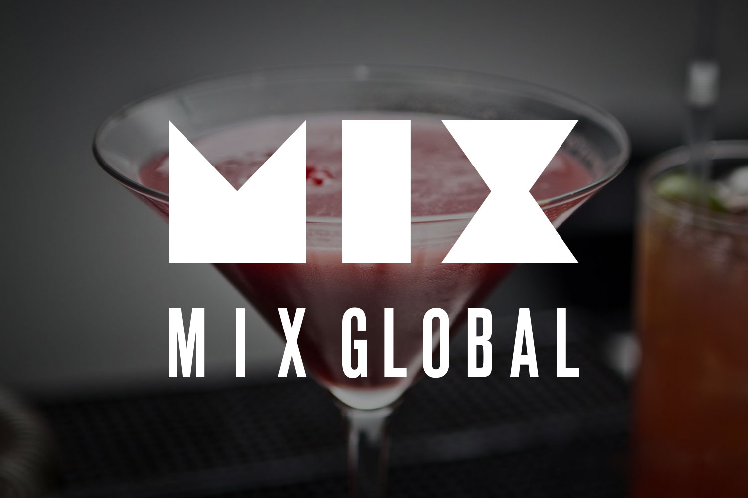 MIXGLOBAL EVENTS     Adding more flair & mixology to the luxury events company