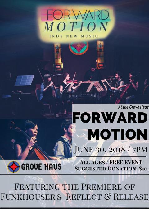 Forward Motion @ Grove Haus 06.30.18.png