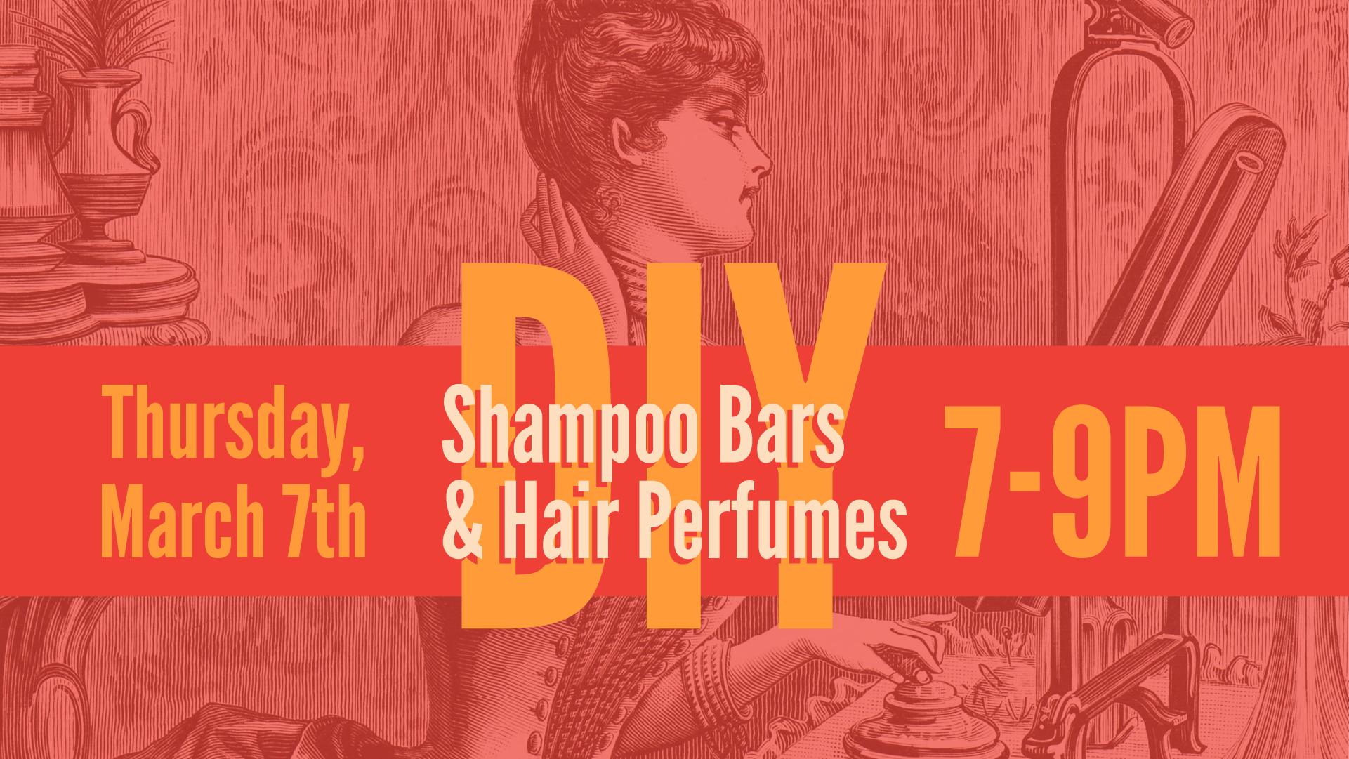 03 DIY Shampoo Bars and Hair Perfumes WEB-01.png