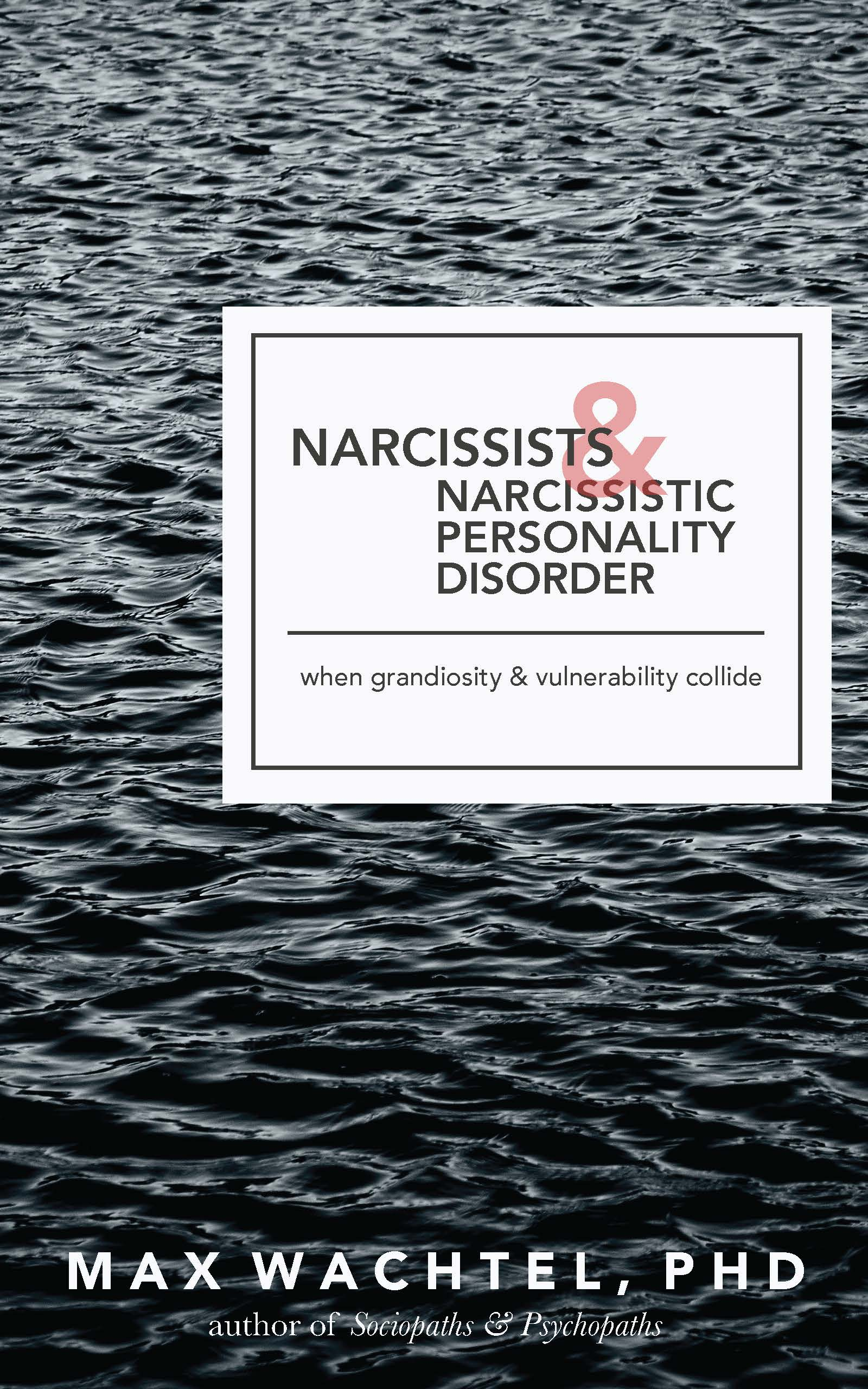 Narcissists and Narcissistic Personality Disorder Book Cover HIGH QUALITY 040618.jpg