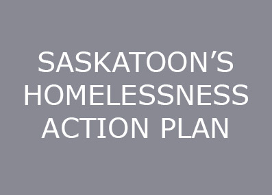The Saskatoon Homelessness Action Plan was....  Continue Reading
